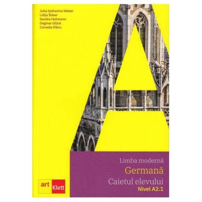 Limba modernă GERMANĂ, Caietul elevului, Nivel A2. 1