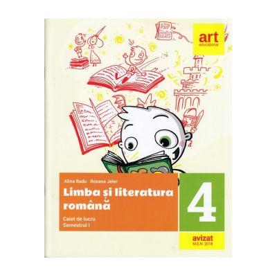 LIMBA ȘI LITERATURA ROMÂNĂ. Caiet de lucru. Clasa a IV-a. Semestrul I (plus portofoliu de evaluare)