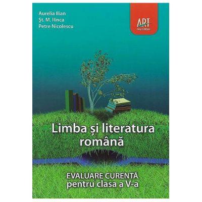 LIMBA ȘI LITERATURA ROMÂNĂ. Evaluare curentă. Clasa a V-a