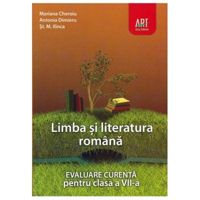 LIMBA ȘI LITERATURA ROMÂNĂ. Evaluare curentă. Clasa a VII-a