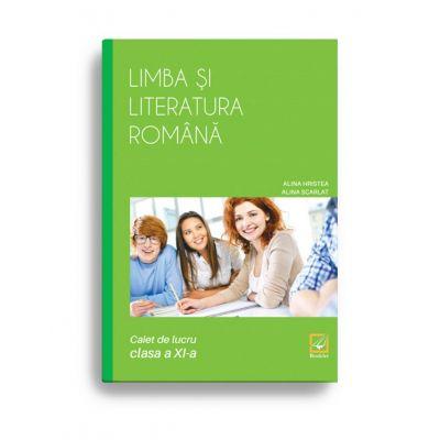 Limba și literatura română caiet de lucru pentru clasa a XI-a