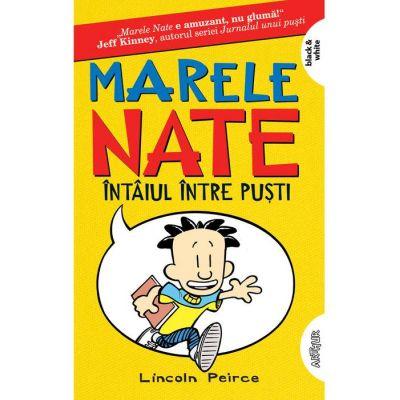 Marele Nate 1. Întâiul între puști | paperback