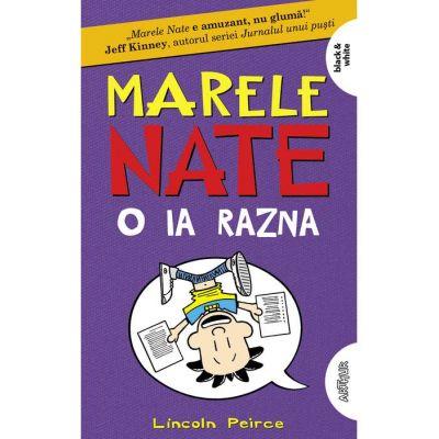 Marele Nate #5. Nate o ia razna | paperback