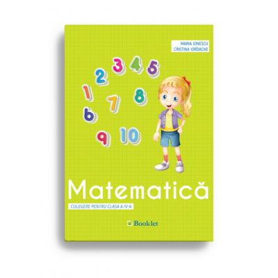 Matematică – culegere pentru clasa a IV-a