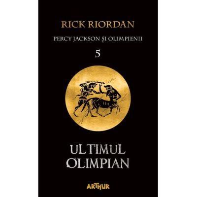 Percy Jackson și Olimpienii (#5). Ultimul Olimpian | paperback