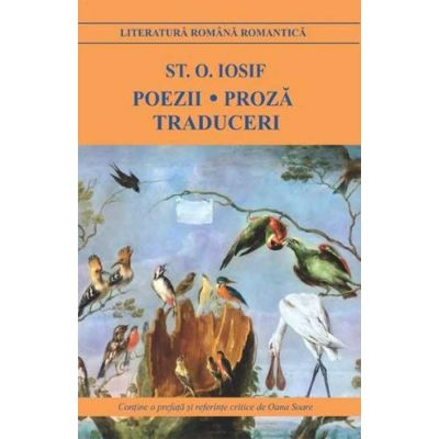 Poezii. Proza. Traduceri – St. O. Iosif