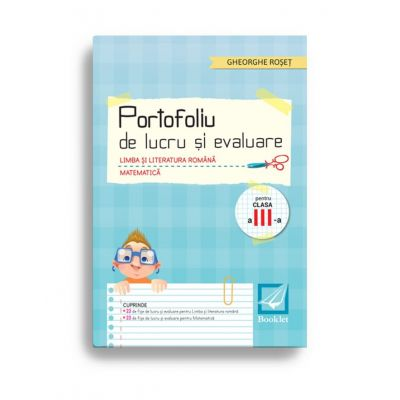 Portofoliu de lucru și evaluare. Limba și literatura română. Matematică – clasa a III-a