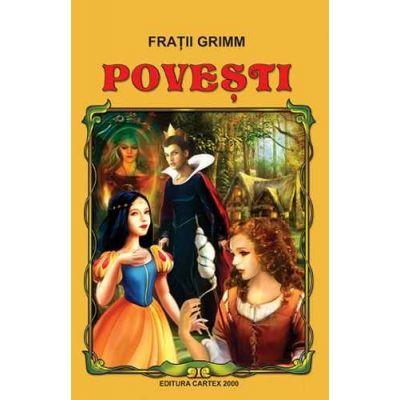 Povesti – Fratii Grimm