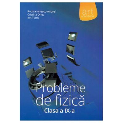 Probleme de FIZICĂ. Clasa a IX-a