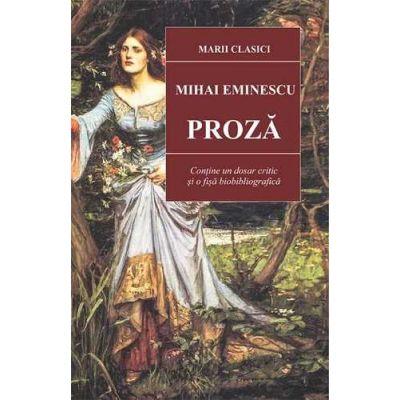 Proza -Mihai Eminescu