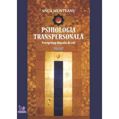 Psihologia transpersonală, vol. 1