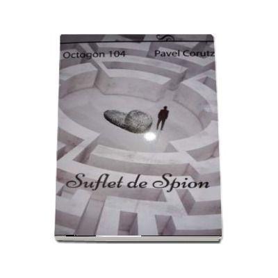 Suflet de spion-Octogon 104