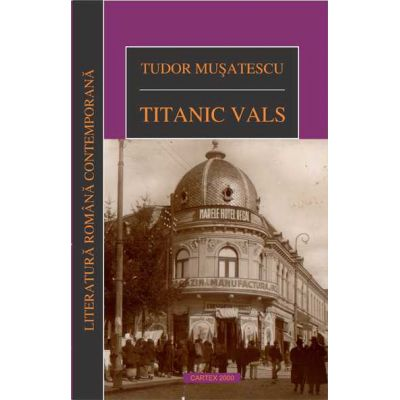 Titanic vals – Tudor Musatescu