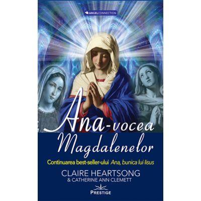 Ana, vocea Magdalenelor