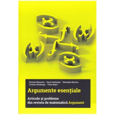 Argumente Esentiale - Articole si probleme din revista de matematica Argument