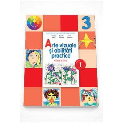 Arte vizuale si abilitati practice Manual pentru clasa a III-a semestrul I si semestru II (Contine editia digitala) - Rizea, Cristina