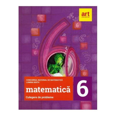 Culegere de Probleme clasa a 6-a Concursul National de matematica -LuminaMath