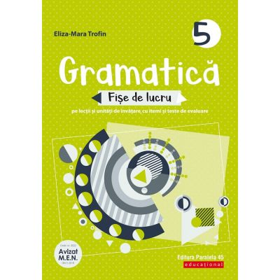 Gramatică - Fișe de lucru 2020 - 2021 - pe lecții și unități de învățare cu itemi și teste de evaluare - Clasa a V-a