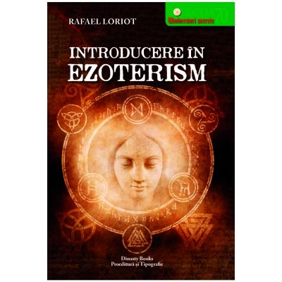 Introducere In Ezoterism- Rafael Loriot