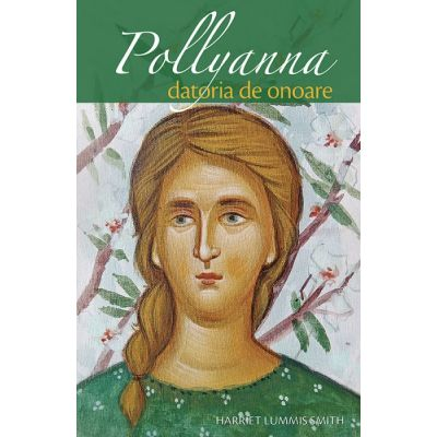 Pollyanna - Datoria de onoare - vol. 5