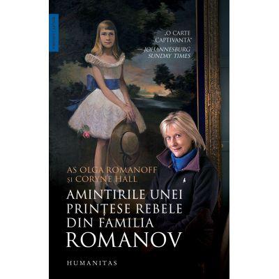 Amintirile unei prințese rebele din familia Romanov -