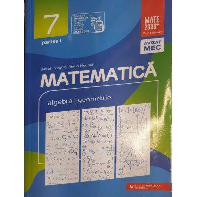 Matematica 2020 - 2021 Consolidare - Algebra - Geometrie - Clasa A VII-A - Semestrul I - Avizat M. E. C.