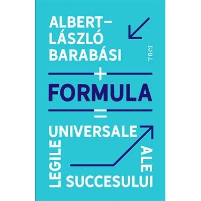 Formula. Legile universale ale succesului