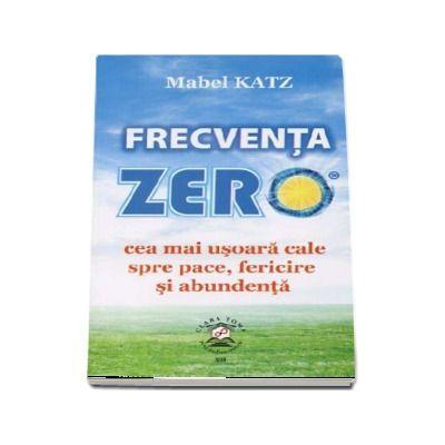 Frecventa zero - Mabel Katz