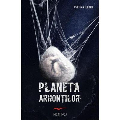 Planeta arhontilor - Cristian Terran
