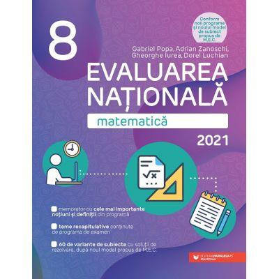 Evaluarea Naţională 2021 - Matematică - Clasa a VIII-a PARALELA 45