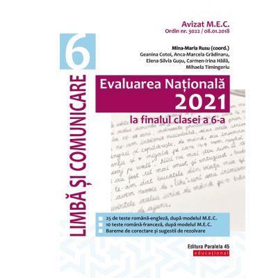 Evaluarea Națională 2021 la finalul clasei a VI-a - Limbă și comunicare