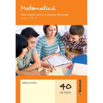 Matematică - Ghid complet pentru Evaluarea Naţională 2021 – clasa a VIII-a