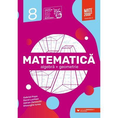 Matematică Standard 2021 - Algebră, geometrie. Clasa a VIII-a - PARALELA 45