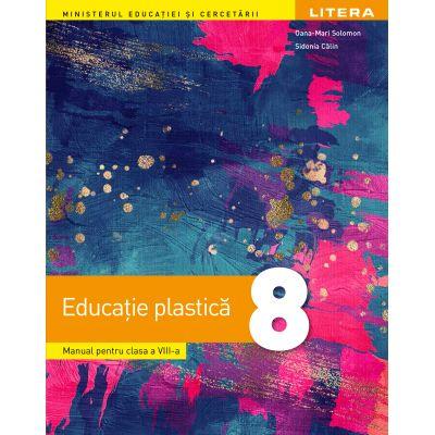 Educatie Plastica - Manual pentru clasa a VIII-a - Litera