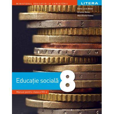 Educatie Sociala - Manual pentru clasa a VIII-a - Litera