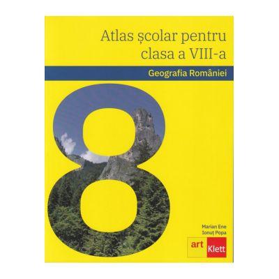 Geografia României. Atlas școlar pentru clasa a VIII-a