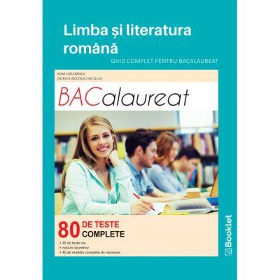 Limba și literatura română. Ghid complet pentru Bacalaureat 2021