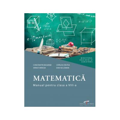 Matematică. Manual pentru clasa a VIII-a