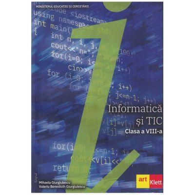 Informatică și TIC clasa a VIII-a - Mihaela Giurgiulescu, Valeriu Benedicth Giurgiulescu