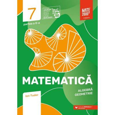 Matematica 2020 - 2021 - Initiere - Algebra, Geometrie - Clasa A VII-A - Caiet de lucru - Semestrul 2 - Partea II