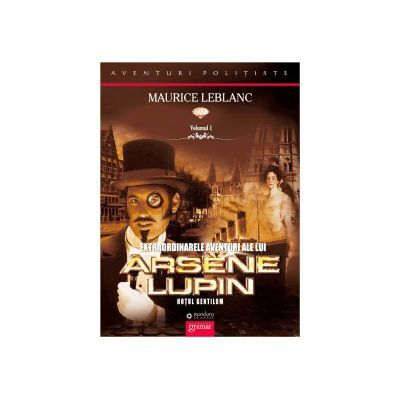 Extraordinarele aventuri ale lui Arsène Lupin 2021