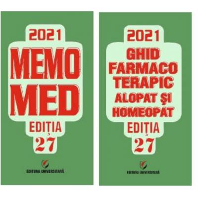 MEMOMED 2021 - ediția 27 - Volumul I: Memorator de farmacologie - Volumul al II-lea: Ghidfarmacoterapicalopatși homeopat - DUMITRU DOBRESCU
