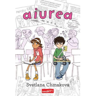 Aiurea - Svetlana Chmakova - miniGrafic