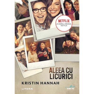 Kristin Hannah - Aleea cu licurici