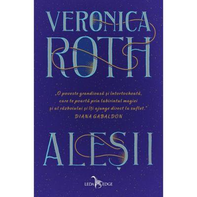 Aleșii - Veronica Roth