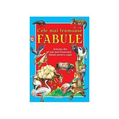 Cele mai frumoase fabule - Selectie din cele mai frumoase fabule pentru copii