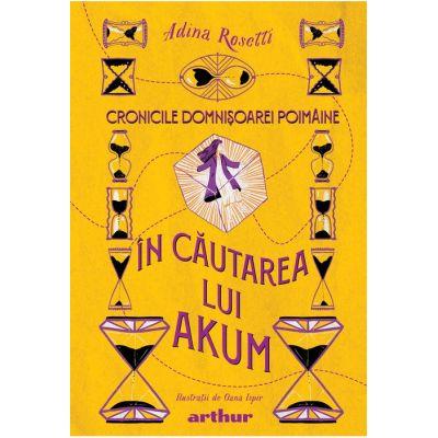 Cronicile Domnișoarei Poimâine II: În căutarea lui Akum