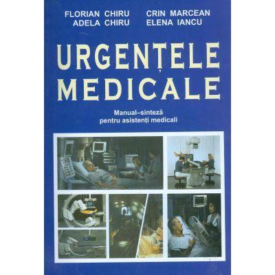 Urgentele medicale. Editia a II-a revizuita si adaugita - Manual de Sinteze pentru asistentii medicali