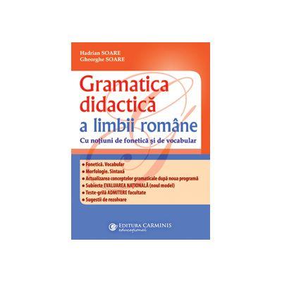 Gramatica didactică a limbii române. Ediția a III-a revizuită și adăugită
