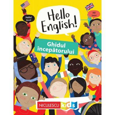 Hello English! Ghidul începătorului